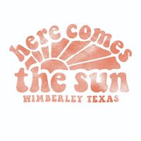 Here Comes The Sun - Tee