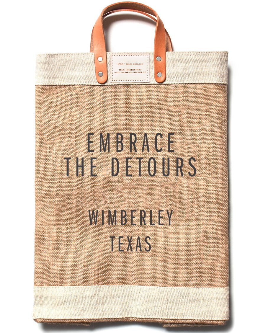 "the New ""Embrace the Detours"" Market Bag"