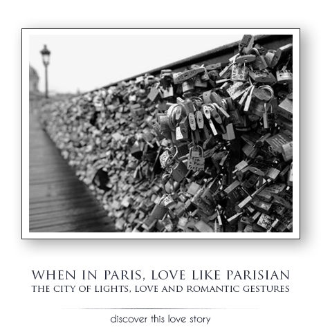 When in Paris. The city of lights, love and romantic adventures. Love stories and reviews. Bashert Jewelry