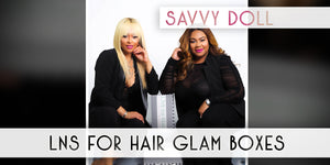 GLAM BOX: Savvy Doll - Lns4Hair
