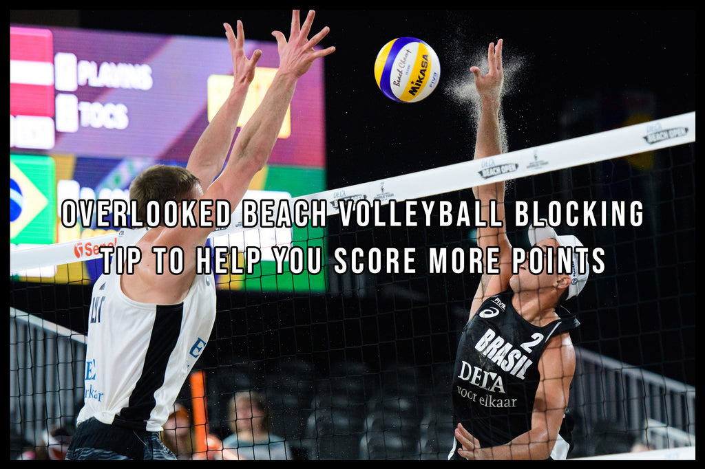 One overlooked Beach Volleyball blocking tip to help you score more points