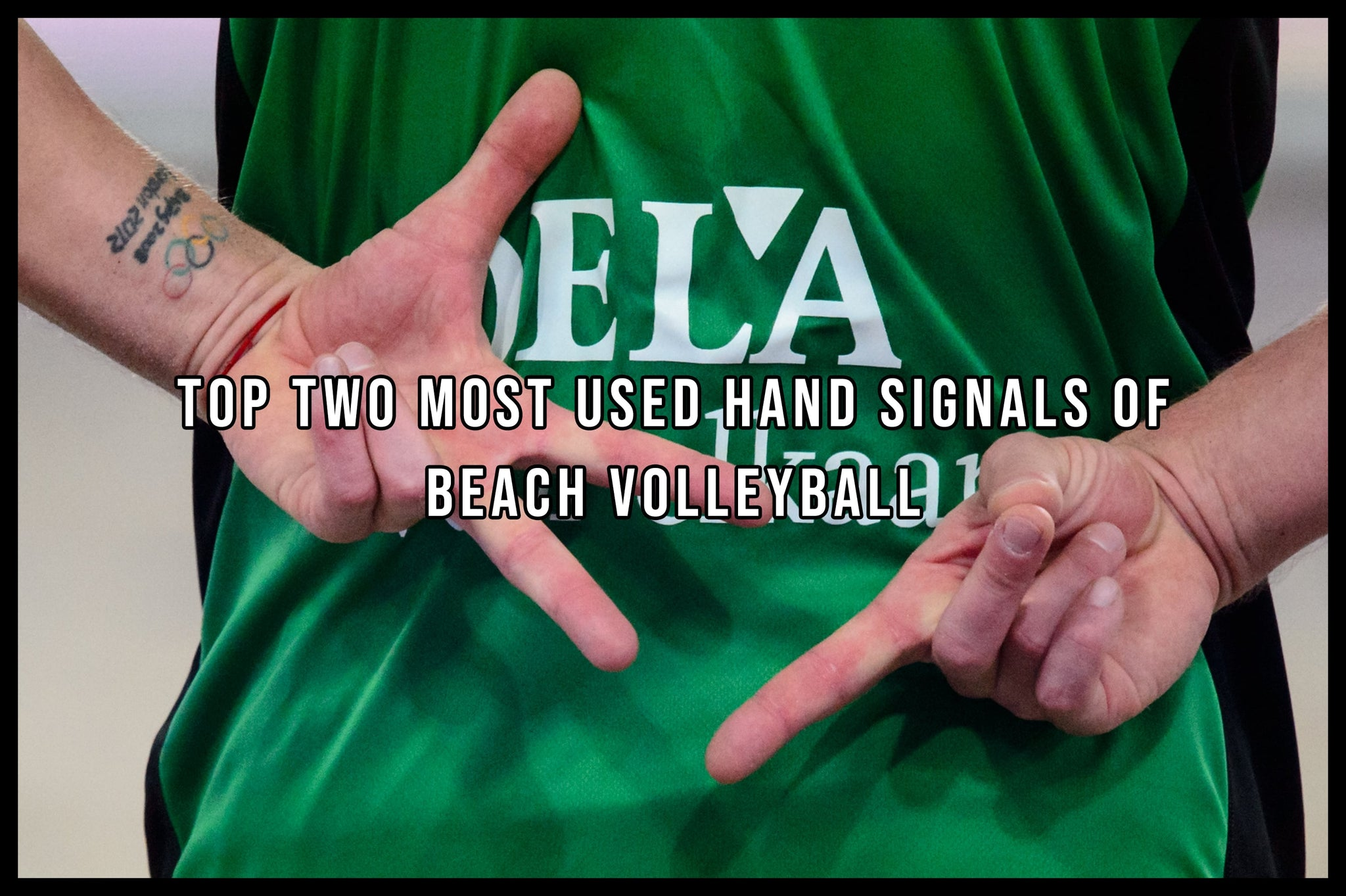 Top Two Most Used Hand Signals of Beach Volleyball