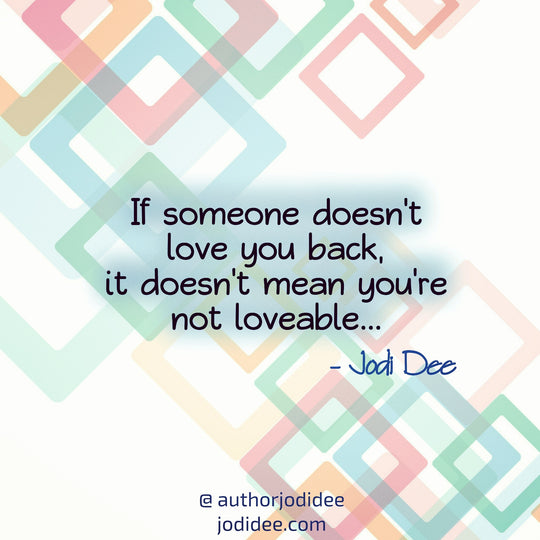 If someone doesn't love you back...