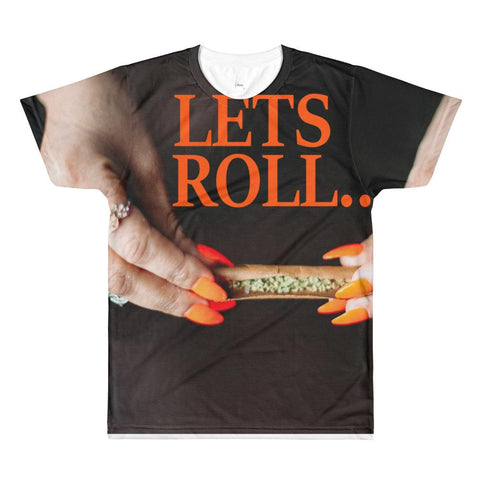 LETS ROLL ALL OVER T