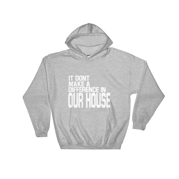 IT DONT MAKE A DIFF Hoodie - BFLY