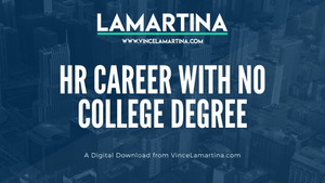 Snackable HR Content About How To Get An HR Career With No College Degree
