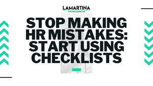 Snackable HR Content About How To Stop Making HR Mistakes: Start Using Checklists
