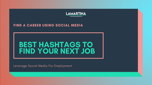 Snackable HR Content About The Best Hashtags To Find Your Next Job