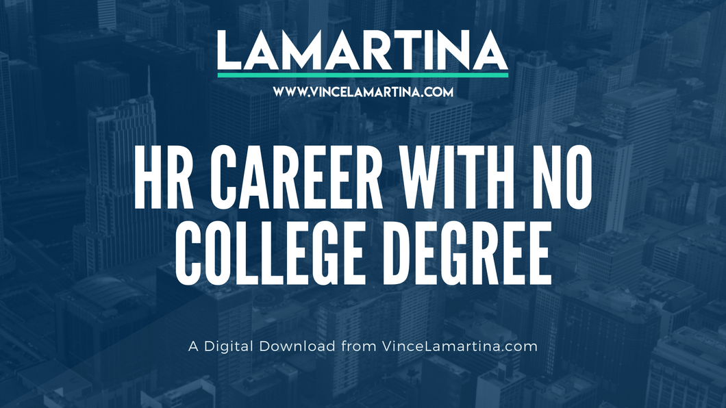Snackable HR Content About How To Get A Career In HR With No College Degree