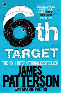 6th Target; James Patterson
