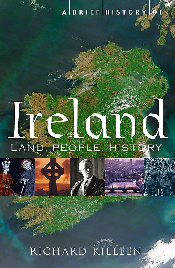 A Brief History of Ireland; Richard Killeen