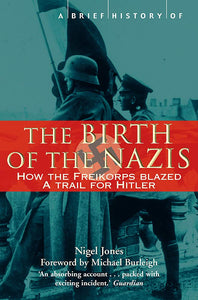 A Brief History of The Birth of The Nazis; Sarah Bartlett