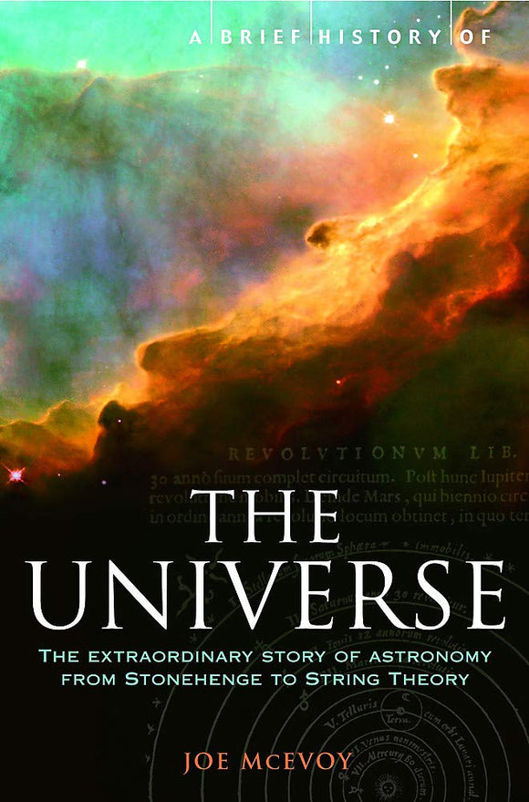 A Brief History of The Universe, From Ancient Babylon to The Big Bang; J. P. McEvoy