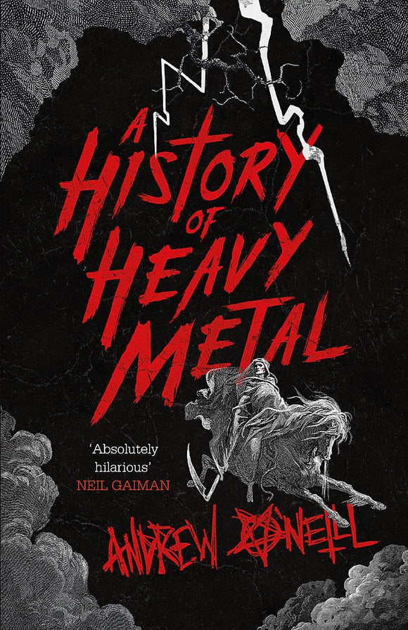 A History of Heavy Metal; Andrew O'Neill