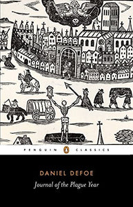 A Journal of the Plague Year; Daniel Defoe