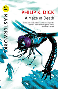 A Maze of Death; Philip K. Dick