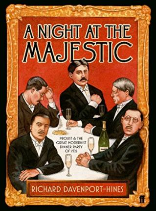 A Night at the Majestic; Richard Davenport-Hines