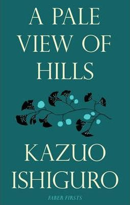 A Pale View of Hills; Kazuo Ishiguro
