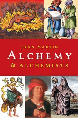 Alchemy & Alchemists; Sean Martin