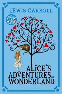 Alice's Adventures in Wonderland; Lewis Carroll