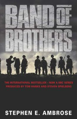 Band of Brothers; Stephen E. Ambrose