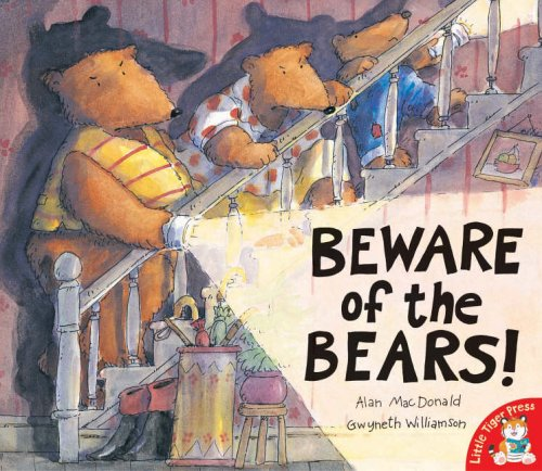 Beware of the Bears!; Alan MacDonald & Gwyneth Williamson