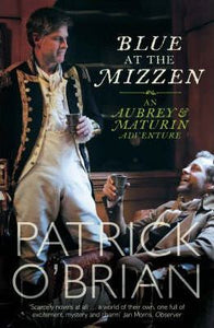 Blue At The Mizzen; Patrick O'Brien