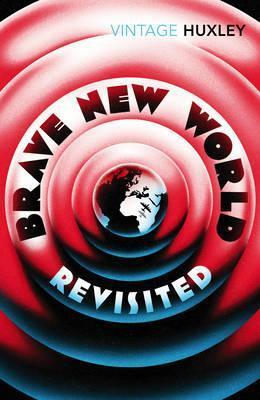 Brave New World Revisited; Aldous Huxley