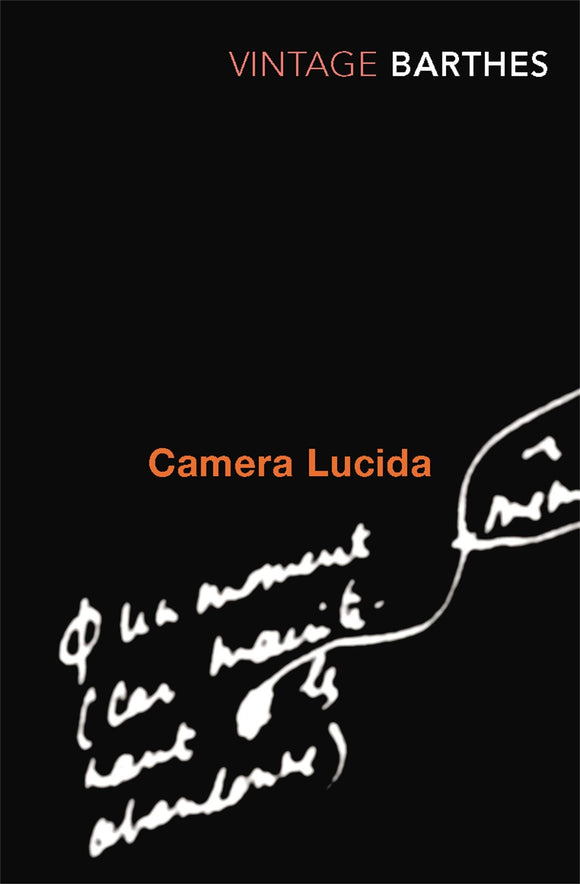 Camera Lucida; Roland Barthes