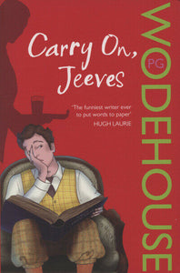 Carry on, Jeeves; P. G. Wodehouse