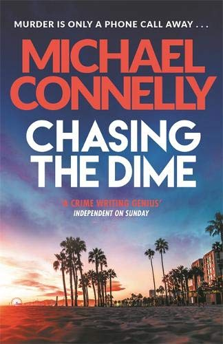 Chasing The Dime; Michael Connelly