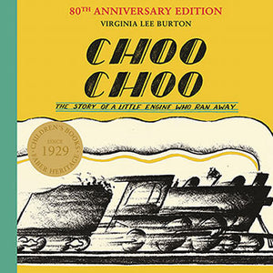 Choo Choo, The Story of a Little Engine Who Ran Away; Virginia Lee Burton
