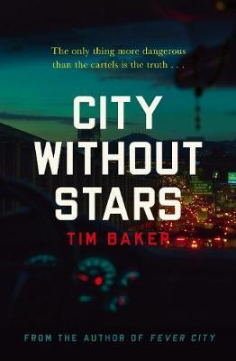 City Without Stars; Tim Baker