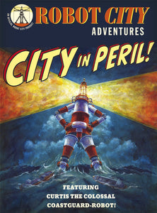 City in Peril! Robot City Adventures; Paul Collicutt's