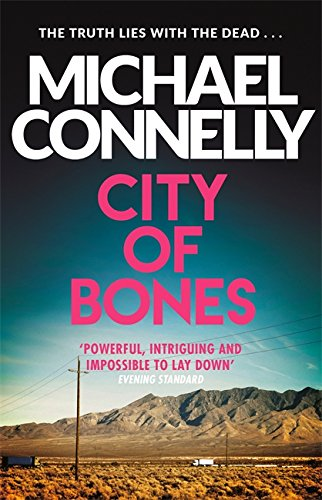 City of Bones; Michael Connelly