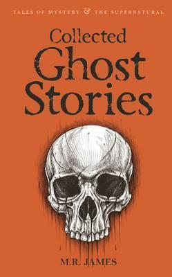 Collected Ghost Stories; M. R. James