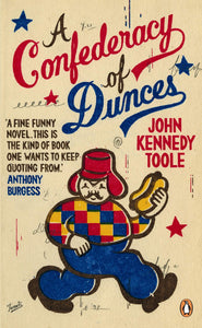 Confederacy of Dunces; John Kennedy Toole