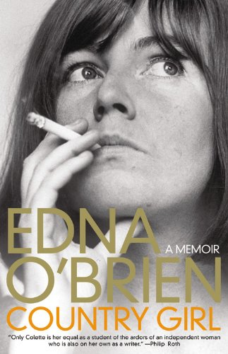 Country Girl, A Memoir; Edna O'Brien