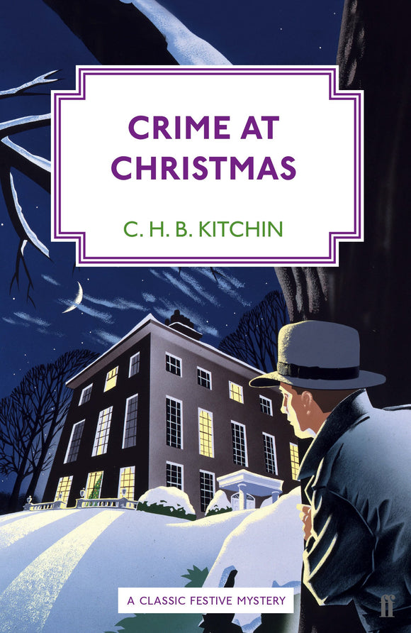 Crime At Christmas; C. H. B. Kitchin