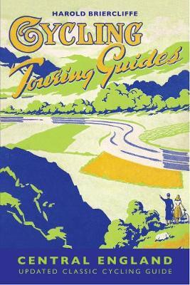 Cycling Touring Guides: Central England; Harold Briercliffe