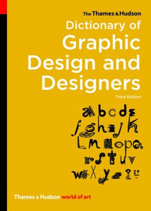 Dictionary of Graphic Design and Designers (Thames & Hudson)