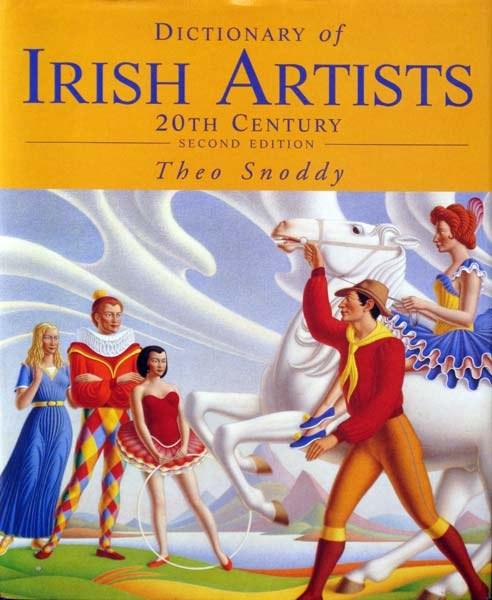 Dictionary of Irish Artists: 20th Century (Second Edition); Theo Snoddy