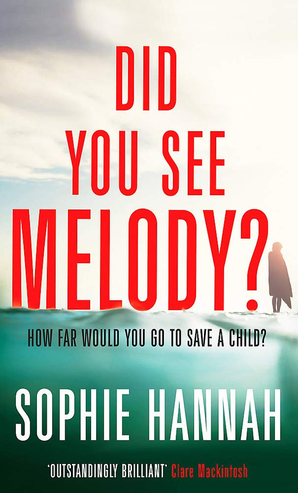 Did You See Melody?; Sophie Hannah