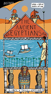 Discover The Ancient Egyptians; Isabel & Imogen Greenberg