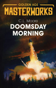 Doomsday Morning; C. L. Moore