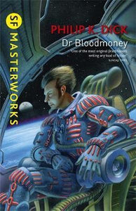 Dr. Bloodmoney; Philip K. Dick