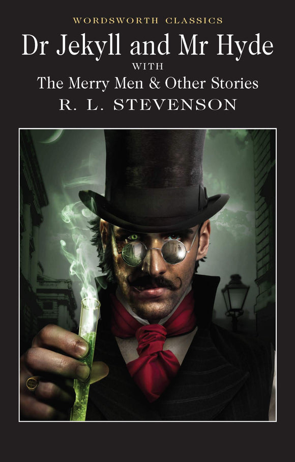 Dr Jekyll and Mr Hyde with the Merry Men & Other stories; R. L. Stevenson