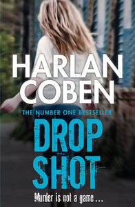 Drop Shot; Harlan Coben