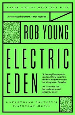 Electric Eden, Unearthing Britain's Visionary Music; Rob Young