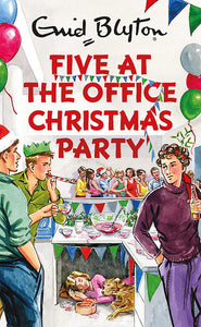 Five At The Office Christmas Party; Enid Blyton